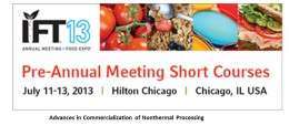 IFT 2013 Advances in Commercialization of Nonthermal Processing