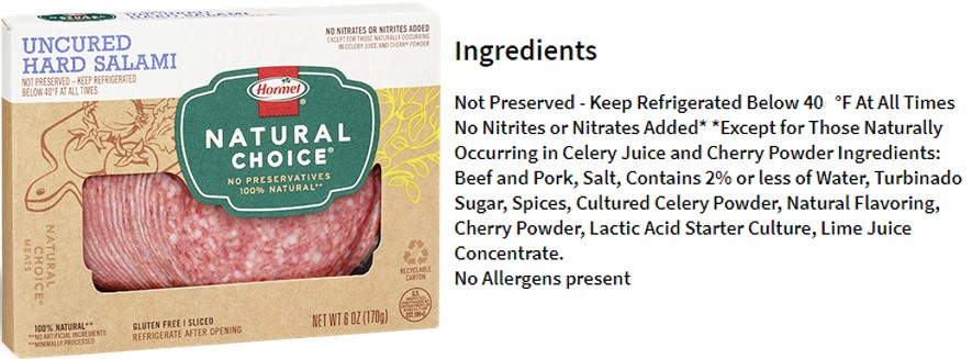 Figure 3. Hormel Foods' uncured hard salami claims to be free of preservatives and includes the natural antimicrobials instead (source: https://hormel.com/Brands/Hormel-Natural-Choice-Products-Deli-Meats-Wraps-Snacks-Bacon-Hams-Stacks-Pepperoni)