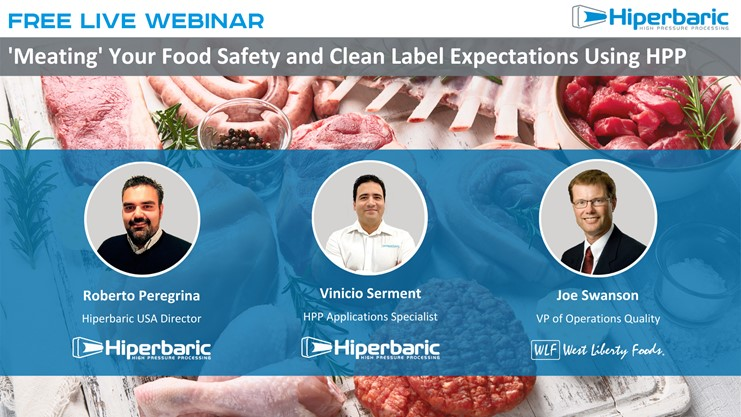 Meating your food safety and clean label expectations using HPP
